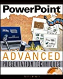 PowerPoint Advanced Presentation Techniques, Faithe Wempen, 0764568817