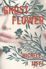 Ghost Flower Kindle Edition