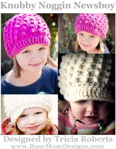 Crochet Pattern - Knobby Noggin Newsboy - Easy Hat Pattern in All Sizes by Busy Mom Designs