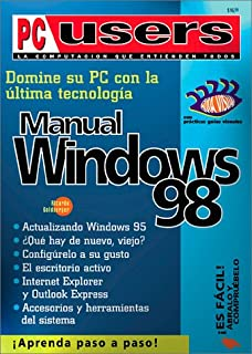 Domine su PC con la última tecnología: manual de Windows 98 (PC Users;