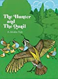 The Hunter and the Quail, Trudy Crofts, 0913546305