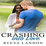 Crashing into Love | Reeva Landon