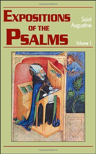 Expositions of the Psalms 1-32 (Vol. I) (The Works of Saint Augustine: A Translation for the 21st Century) (Works of Saint Augustine, Vol. Iii, No. 15)