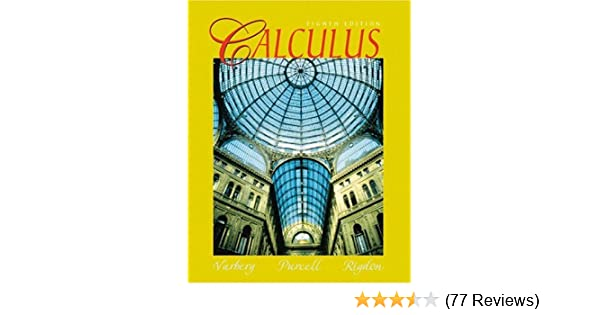 Calculus 8th edition dale varberg edwin j purcell steven e calculus 8th edition dale varberg edwin j purcell steven e rigdon 9780130811370 amazon books fandeluxe Image collections