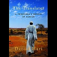 The Translator: A Tribesman's Memoir of Darfur (English Edition)
