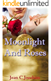 Moonlight and Roses (Moonlight Series Book 0)