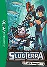 Slugterra, roman 4 : Les rivaux par Barféty