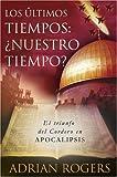 Apocalipsis: El Fin De Los Tiempos: El Triunfo Del Cordero De Dios (Spanish Edition)
