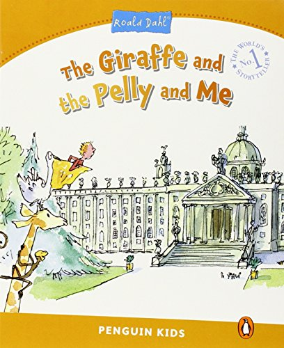 Level 3: The Giraffe and the Pelly and Me (Pearson English Kids Readers)