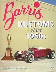Barris Kustoms of the 1950s