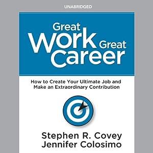 Great Work, Great Career Audiobook