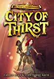 City of Thirst (The Map to Everywhere)