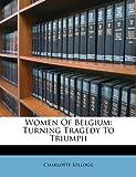 Women of Belgium, Charlotte Kellogg, 1248789830