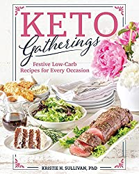 Image of the product Keto Gatherings    that is listed on the catalogue brand of Victory Belt Publishing.
