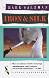 Iron and Silk (Vintage Departures)