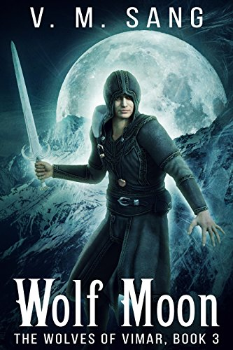 Wolf Moon (The Wolves of Vimar Book 3) (English Edition)