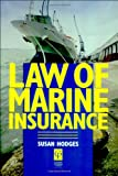 Law of Marine Insurance, Susan Hodges, 1859412270