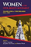 Women in the Civil Rights Movement: Trailblazers and Torchbearers, 1941-1965 (Blacks in the Diaspora)