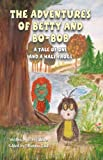 img - for The Adventures of Betty and Bo-Bob (A tale of one and a half frogs) book / textbook / text book