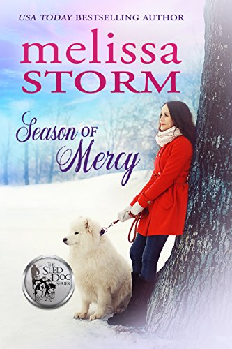 - Season of Mercy (The Sled Dog Series Book 4)