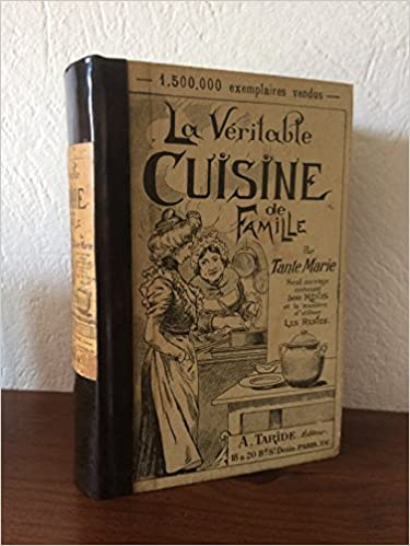 Amazon Fr La Veritable Cuisine De Famille Par Tante