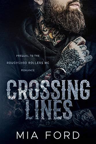 Líneas de cruce (Roughshod Rollers MC 1) de Mia Ford