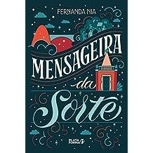 Mensageira da sorte (Portuguese Edition)