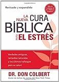 La Nueva Cura Biblica para el Estres, Don Colbert, 1616383100