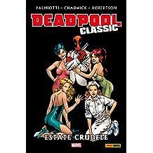 Deadpool Classic Vol. 11: Estate Crudele (Italian Edition)