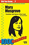 Mary Musgrove: Translator and Queen of the Creek (1000 Readers)