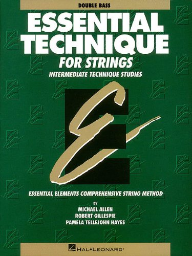Essential Technique for Strings - Double Bass: Intermediate Technique Studies