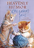 Heavenly Humor for the Cat Lover's Soul, Barbour Publishing, Inc. Staff, 1602609926