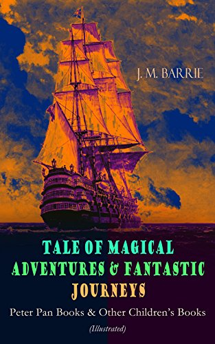 tales-of-magical-adventures-fantastic-journeys-peter-pan-books-other-childrens-books-illustrated-a-k
