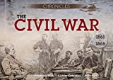 The Civil War: 1861-1865 (Chronicles History Gift Box with Book and Timeline)