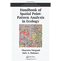 Handbook of Spatial Point-Pattern Analysis in Ecology (Chapman & Hall/CRC Applied Environmental Statistics)