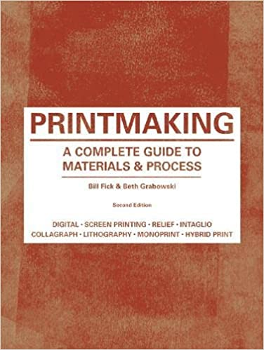 Printmaking: A Complete Guide to Materials