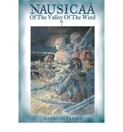 [(Nausicaa of the Valley of the Wind: v. 7 )] [Author: Hayao Miyazaki] [Mar-2009]