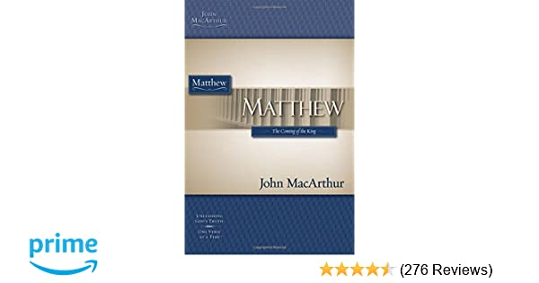 macarthur study guide series matthew macarthur bible study john rh amazon com John MacArthur Younger Jesus Christ