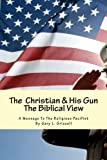 The Christian and His Gun, Gary Grizzell, 1482714647
