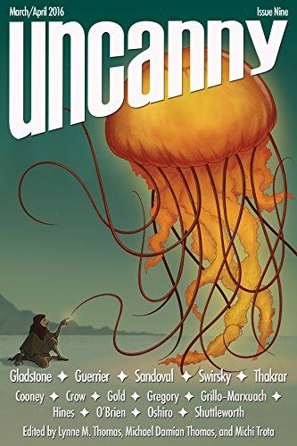 Uncanny Magazine Issue 9: March/April 2016