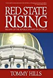 Red State Rising, Tommy Hills, 0979646243
