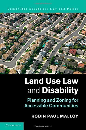 Download By Robin Paul Malloy Land Use Law and Disability: Planning and Zoning for Accessible Communities (Cambridge Disability La [Hardcover] PDF