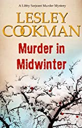 Murder in Midwinter - A Libby Sarjeant Murder Mystery #3 (English Edition)