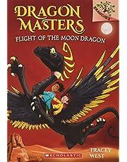 Dragon Masters # 6: Flight of the Moon Dragon