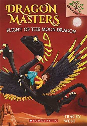 Flight of the Moon Dragon: A Branches Book (Dragon Masters #6) Paperback – September 27, 2016
