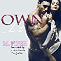 Own It Audiobook by M. Piper Narrated by Tee Quillin, Laura Jacobs