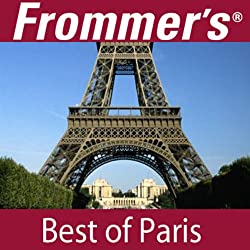 Frommer's Best of Paris Audio Tour