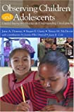 img - for Observing Children and Adolescents CD book / textbook / text book