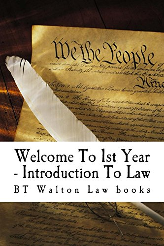 Welcome To 1st Year - Introduction To Law: e law book
