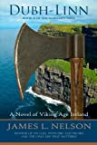 Dubh-linn: A Novel of Viking Age Ireland